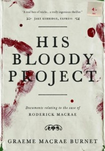 TV and film rights sold for Man Booker contender 'His Bloody Project'