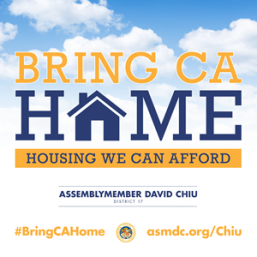Chiu measures to bring CA Home pass legislature