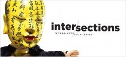 Intersections: World Arts/Local Lives