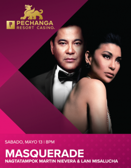 Due to clamor from patrons: Martin Nievera & Lani Misalucha  Team-up in a Scintillating concert anew- 'Masquerade' on May 13 live at Pechanga Casino
