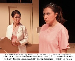 "Filipino-American actor Minerva Vier (Joy Acosta, left photo) and Alex Ximenez (Catalina Rodriguez) in the play called ""A Cat Named Mercy"" currently showing until February 23, 2014 at Casa 0101 Theatre in Boyle Heights."