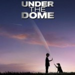 'Under the Dome' is the new summer success series in the US